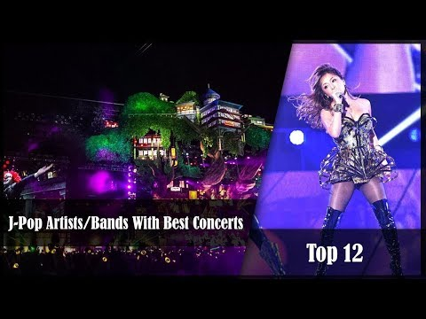 Top 12 J Pop Artists Bands With Best Concerts