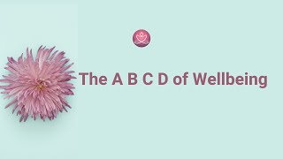 #BeingMe 6 -THE ABCD OF WELLBEING