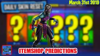 March 31st Fortnite item shop Prediction 2019 NEW SKINS?