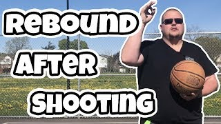 What To Do After Shooting A Basketball | Rebound Better in Basketball