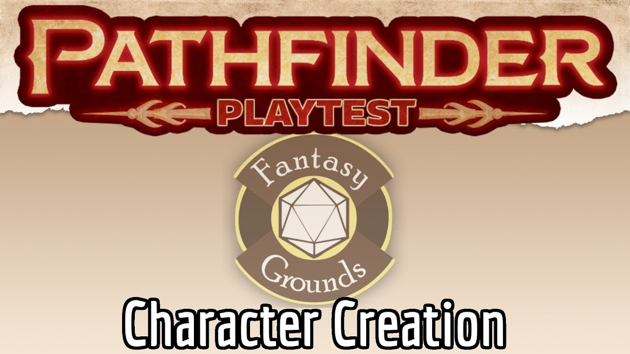 Pathfinder 2 Playtest on Fantasy Grounds