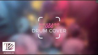 Sigurado - UDD | Drum Cover by Tope Domingo (Minus One / Instrumental)