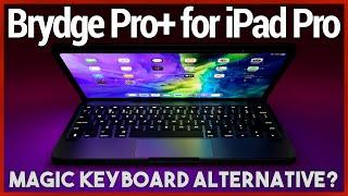Brydge Pro+ for iPad Pro Review - Apple Magic Keyboard Alternative
