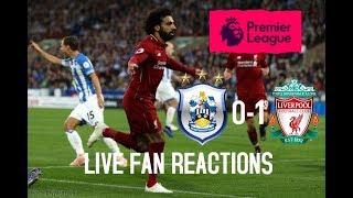 Huddersfield vs Liverpool Saturday Ovtober 20th 2018 LIVE Fan Reactions
