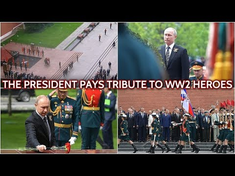 Magnificient Ceremony! Putin Lays A Wreath At The Tomb Of The Unknown Soldier On Victory Day