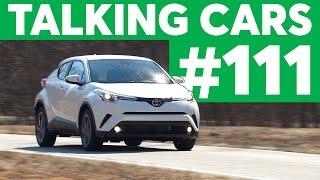 Talking Cars with Consumer Reports #111: Toyota C-HR and Alfa Romeo Giulia thumbnail