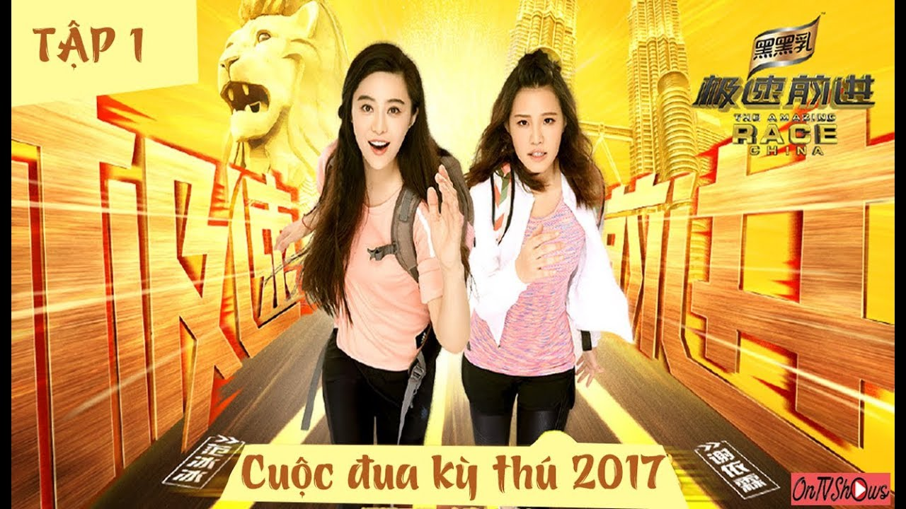 [Vietsub] Cuộc đua kỳ thú Trung Quốc 2017 Tập 1