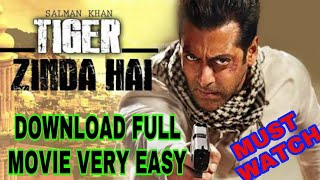 how to download bollywood/hollywood movies | very easy  | Tiger Zinda hai Download link Full hd