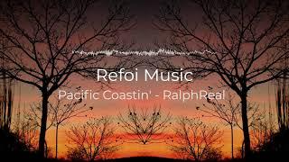 Pacific Coastin' -  RalphReal | No Copyright Music | YouTube Audio Library