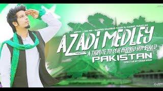 Azadi Medley   Sid Mr  Rapper   Shahbaz Khan   Dj Danny   Faraz Ali   Studio87   YouTube