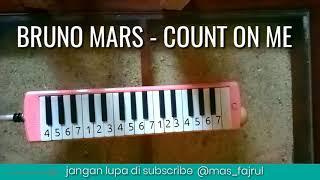 Not pianika - BRUNO MARS COUNT ON ME