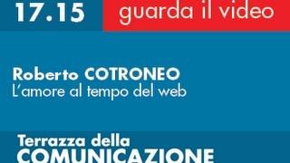 Roberto COTRONEO - L'amore al tempo del web