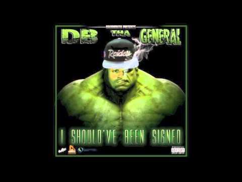 DB Tha General - My Bitch ft. Too $hort [I Should've Been Signed Mixtape] (2013)