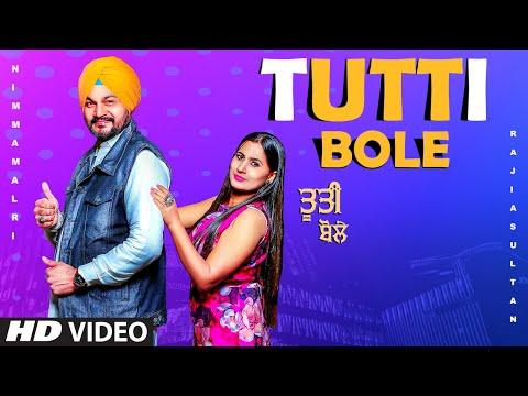 tutti-bole-(full-song)-nimma-malri,-rajia-sultan-|-johnyy-vick-|-parmod-sharma-rana-|-new-songs-2021