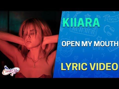 Kiiara - Open My Mouth (Lyrics + Español) Video Oficial