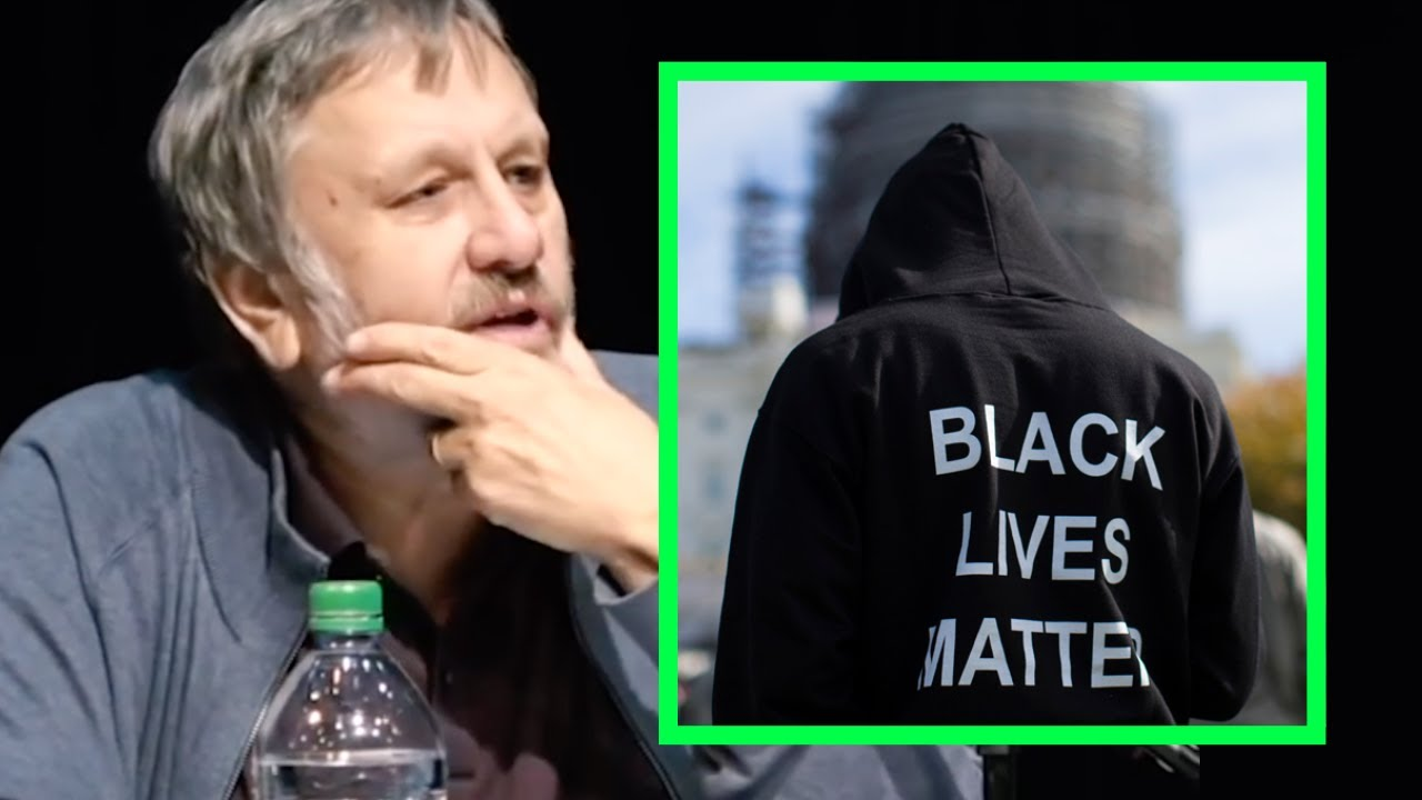 Slavoj Zizek — Black Lives Matter & identity politics