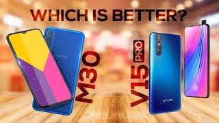 Vivo V15 Pro vs Samsung Galaxy M30 - Specs | Price in India | Camera | Launch Date