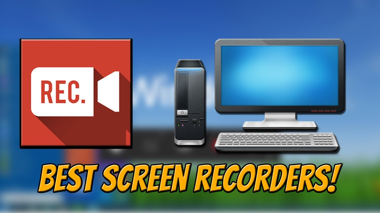 Best Screen Recorders For Pc How To Record Your