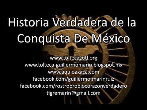 HISTORIA VERDADERA DE LA CONQUISTA DE MÉXICO - Guillermo Marín