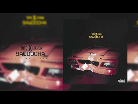 9awdouha-toto-ft-lferda original version