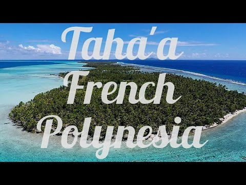 Taha'a, French Polynesia, Aerial Drone Video