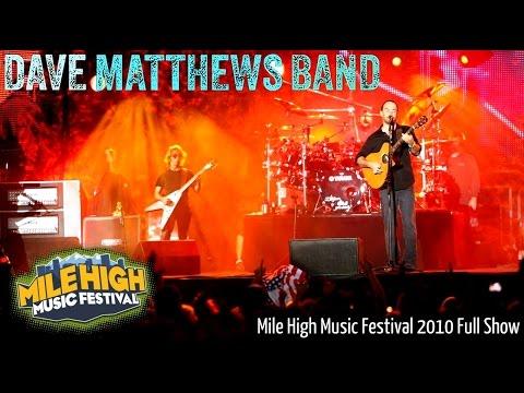 Dave Matthews Band - Mile High Music Festival 2010 - Full Show