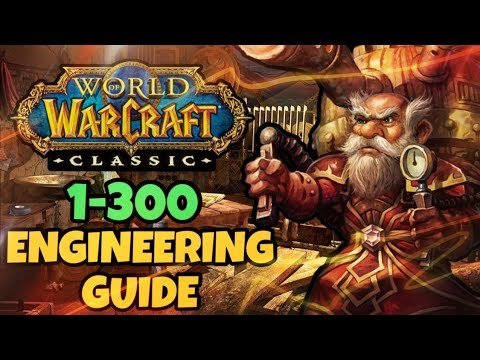 Classic WoW 1-300 Engineering Guide | Classic WoW Professions Guide