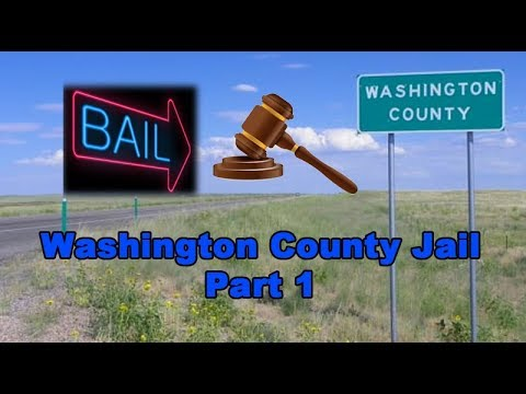 Washington County Jail in Akron, Colorado Part I: Bail and Communicating  with Inmates