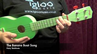 Ukulele Video Lesson - Banana Boat Song 1