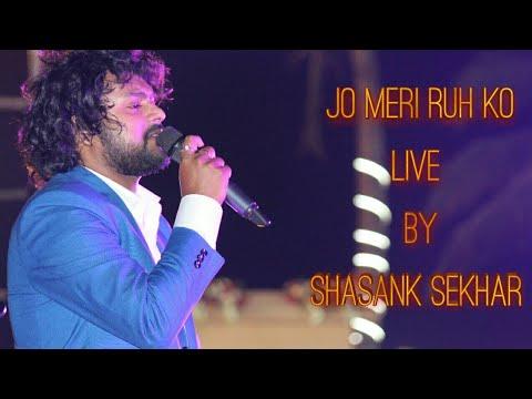 Jo meri ruh ko chain de pyar de by Shasank Sekhar and Itishree