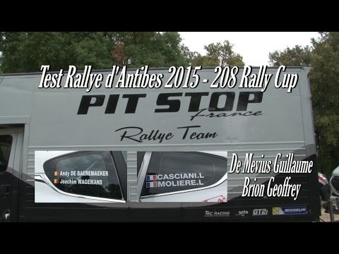 Test Antibes 2015   Team Pit Stop France 208 Rally Cup [HD]