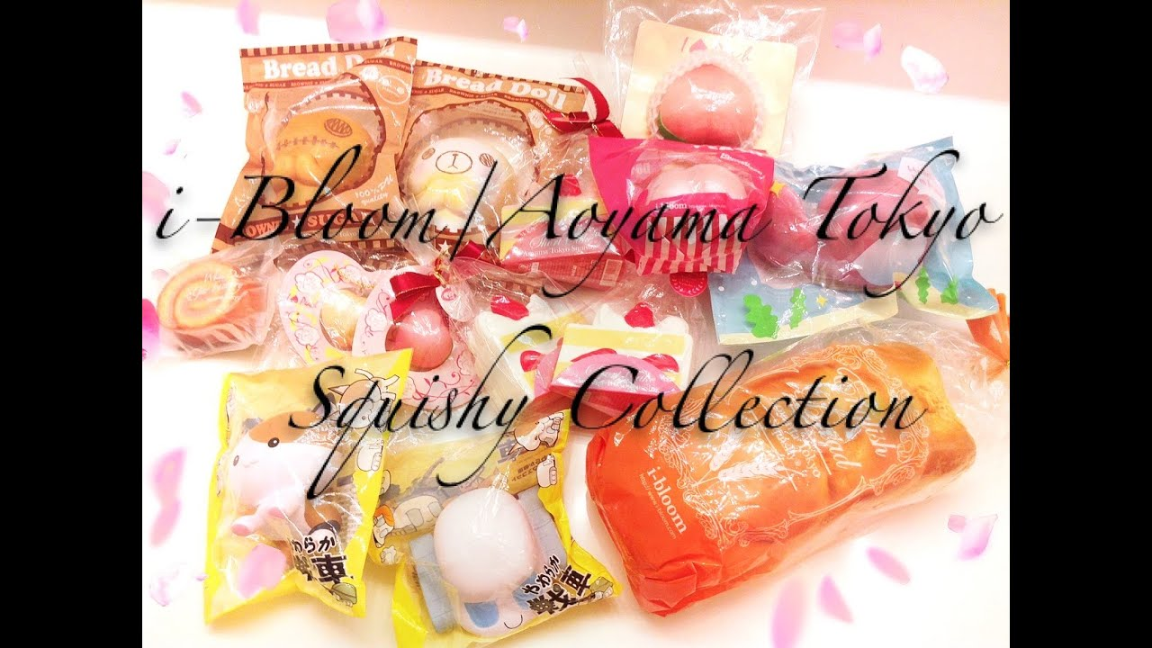 My Squishy Collection 2015 : i-Bloom/Aoyama Tokyo Squishy Collection - YouTube