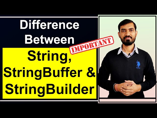 Difference Between String StringBuffer and StringBuilder in Java by Deepak