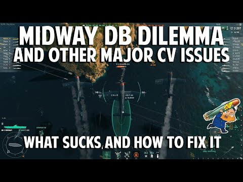 World of Warships Midway Dive Bombers and Other CV Issues