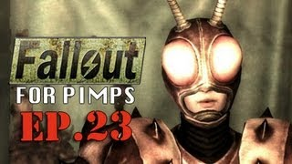 """Fallout for Pimps - """"The AntAgonizer"""" 1-23"""