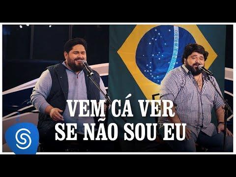 Vem Cá Vê Se Não Sou Eu – César Menotti & Fabiano