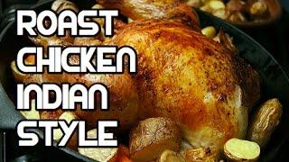 Whole Roast Chicken - Indian Masala Spicy Recipe Video