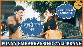 EMBARRASSING CALL PRANK || PRANK ON CUTE GIRLS || EPISODE - 13 || DILLI K DILER