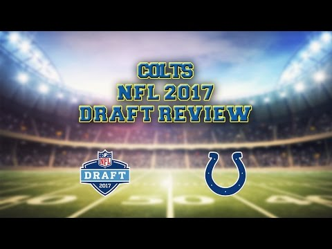 Colts 2017 NFL Draft REVIEW