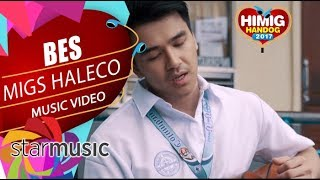 Gambar cover Migz Haleco - Bes | Himig Handog 2017 (Official Music Video)