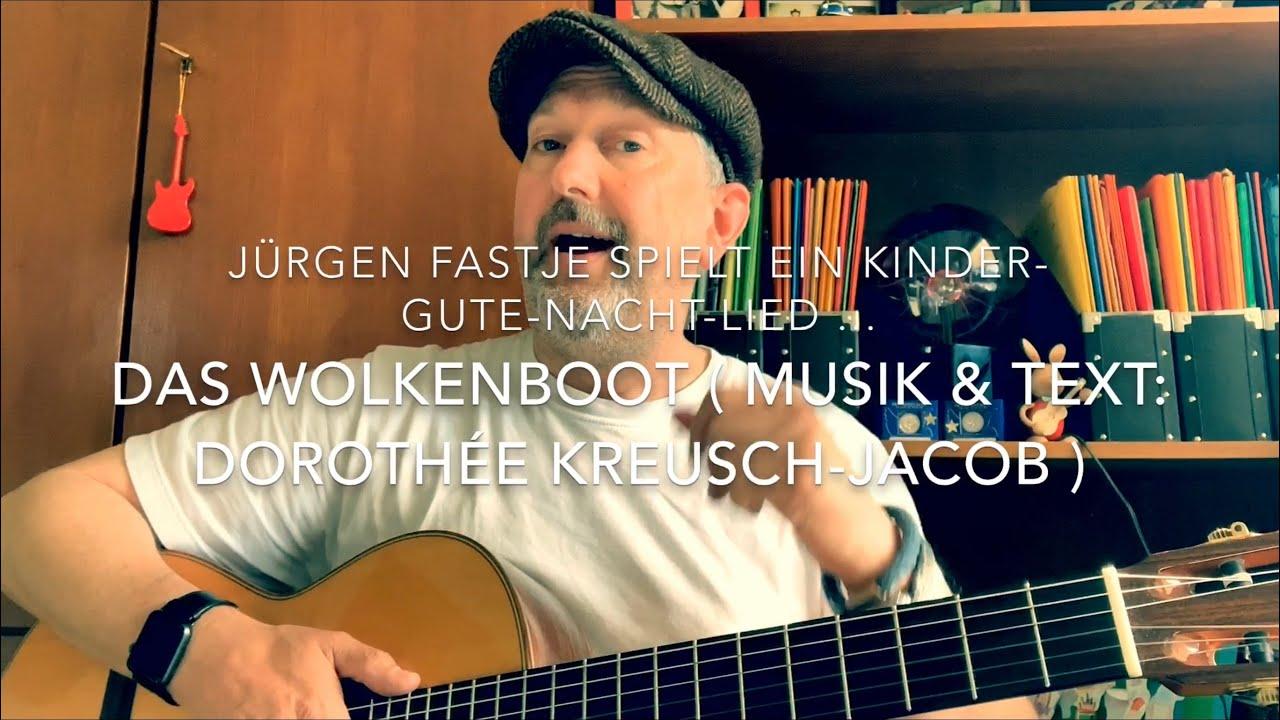 Das Wolkenboot Musik Text Dorothée Kreusch Jacob Hier Gesp V Jürgen Fastje