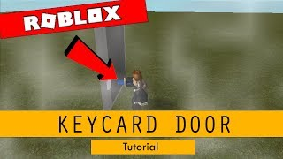 How To Make A Keycard Only Door In Roblox Studio A65654321 - how to make a keycard door roblox