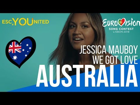 Australia: Jessica Mauboy - #We Got Love (Reaction) Eurovision 2018