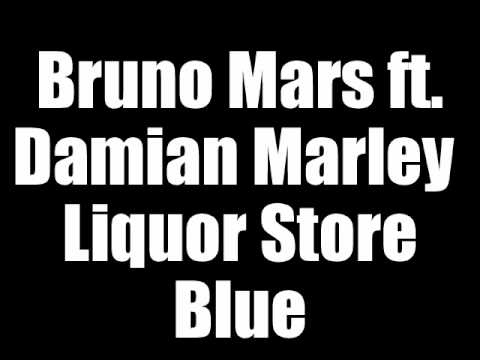 Bruno Mars ft. Damian Marley - Liquor Store Blue