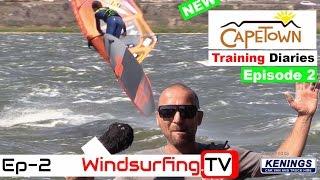 2017 - Proffitt's Training Diaries – Cape Town - EP2 - Windsurfing.TV