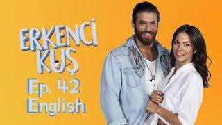 Early Bird - Erkenci Kus 42 English Subtitles