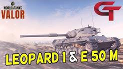 GERMAN TECHNOLOGY || Leopard 1 & E 50 M || World of Tanks: Valor