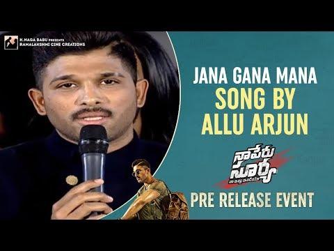 Allu Arjun Sings Jana Gana Mana   Naa Peru Surya Naa Illu India Pre Release Event   Anu Emmanuel