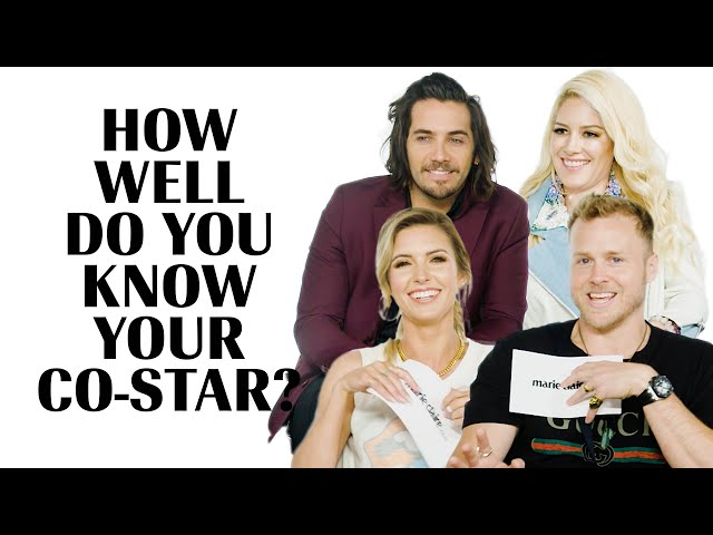 The Cast of The Hills play \'How Well Do You Know Your Co-Star\' | Marie Claire