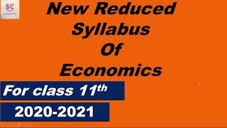 Reduced syllabus of Economics CBSE class 11 2020-2021